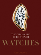 Assouline The Impossible Collection of Watches
